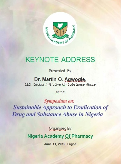 Sustainable Approach to Eradication of Drugs and Substance Abuse in Nigeria