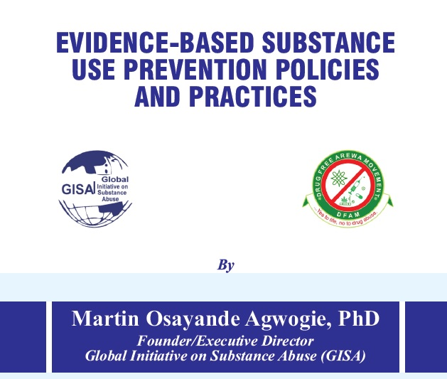 EVIDENCE-BASED SUBSTANCEUSE PREVENTION POLICIESAND PRACTICES